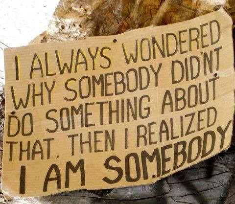 I am somebody. quotes